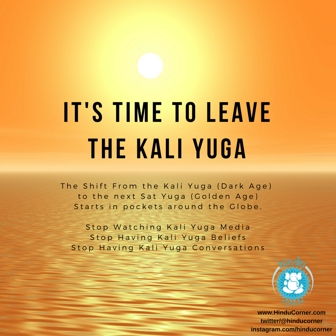 A New Golden Age – Leave the Kali Yuga Behind – Hindu Corner